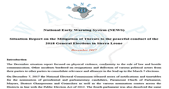 Situation Report On The Mitigation Of Threats To The Peaceful Conduct Of  The 2018 General Elections In Sierra Leone